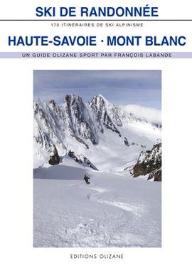HAUTE-SAVOIE - MONT BLANC -SKI DE RANDONNÉE -OLIZANE SPORT