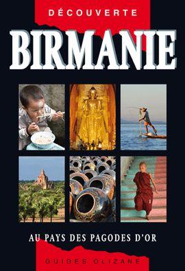 BIRMANIE -OLIZANE DÉCOUVERTE