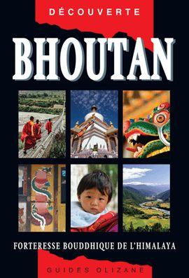 BHOUTAN -OLIZANE DÉCOUVERTE