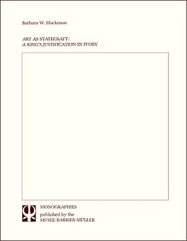 ART AS STATECRAFT: A KING'S JUSTIFICATION IN IVORY