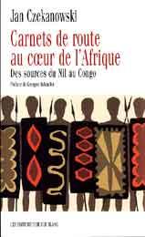 CARNETS DE ROUTE AU COEUR DE L'AFRIQUE