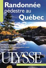 RANDONNEE PEDESTRE AU QUEBEC [ESPIRAL] -ULYSSE