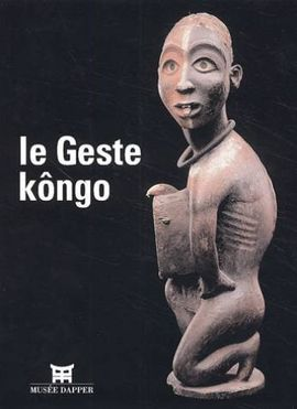 GESTE KONGO, LE