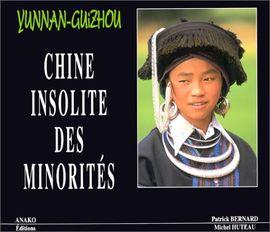 CHINE INSOLITE DES MINORITES