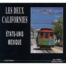 DEUX CALIFORNIES, LES / ETATS-UNIS MEXIQUE