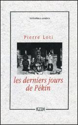DERNIERS JOURS DE PEKIN, LES