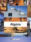 ALGERIE -DES HOMMES ET DES LIEUX