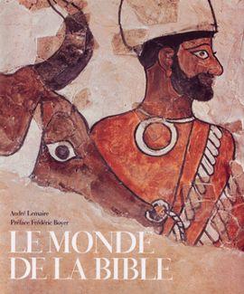 MONDE DE LA BIBLE, LE