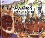 ERRANCES AFRICAINES. CARNETS DE VOYAGE