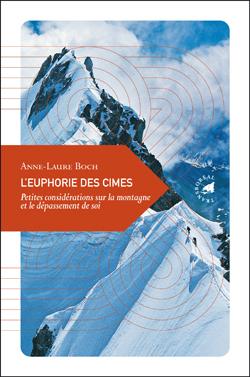 EUPHORIE DES CIMES, L'