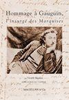HOMMAGE A GAUGUIN, L'INSURGE DES MARQUISES