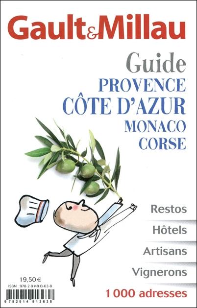 GUIDE PACA MONACO ET CORSE -GAULT & MILLAU