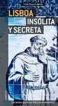 LISBOA INSOLITA Y SECRETA -JONGLEZ