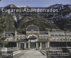 LUGARES ABANDONADOS -JONGLEZ