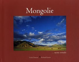 MONGOLIE... RACINES NOMADES