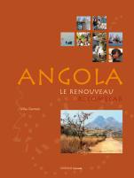 ANGOLA, LE RENOUVEAU RECOMENÇAR -CACIMBO