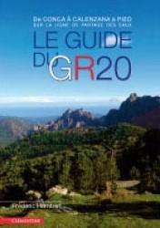 GR 20, LE GUIDE DU