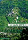 EN HAUTE CORSE, RANDOS SENIORS & FAMILLES