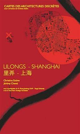 LILONGS - SHANGHAI. LES QUARTIERS LILONGS