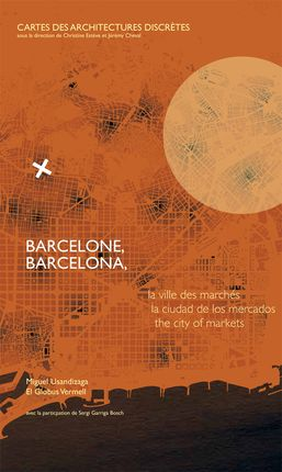 BARCELONE, BARCELONA [FRA-CAS-ENG] -CARTES DES ARCHITECTURES DISCRETES [ACORDEON]