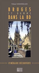 BRUGES AND DAMME THROUGH COMIC STRIPS