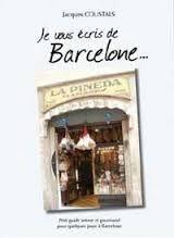 JE VOUS ECRIS DE BARCELONE...