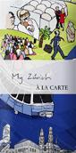MY ZURICH A LA CARTE [MAPA]