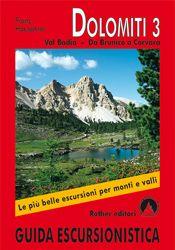 DOLOMITI 3. GUIDA ESCURSIONISTICA -ROTHER