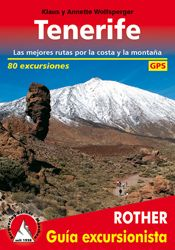 TENERIFE. GUIA EXCURSIONISTA -ROTHER