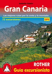 GRAN CANARIA. GUIA EXCURSIONISTA -ROTHER