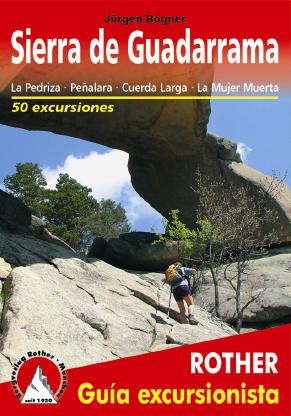 SIERRA DE GUADARRAMA. GUIA EXCURSIONISTA -ROTHER
