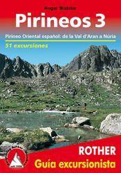 3. PIRINEOS. GUIA EXCURSIONISTA -ROTHER