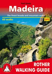 MADEIRA -ROTHER WALKING GUIDE