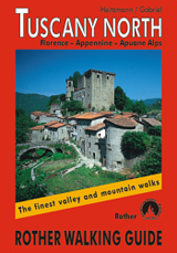 TUSCANY NORTH -ROTHER WALKING GUIDE