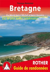 BRETAGNE. GUIDE DE RANDONNEES -ROTHER