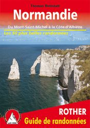 NORMANDIE -GUIDE DE RANDONNEES -ROTHER