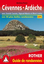 CEVENNES - ARDECHE. GUIDES RANDONNEES -ROTHER