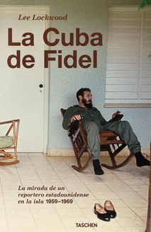 CUBA DE FIDEL, LA