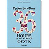 36 HOURS EE.UU Y CANADA OESTE, THE NEW YORK TIMES