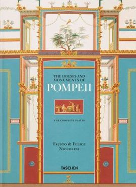 HOUSE AND MONUMENTS OF POMPEII (ENG/FRA/DEU)