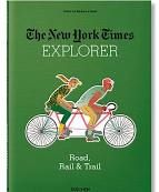 ROAD, RAIL & TRAIL. EXPLORER. THE NEW YORK TIMES