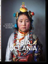 ASIA & OCEANIA, LA VUELTA AL MUNDO EN 125 AÑOS -NATIONAL GEOGRAPHIC
