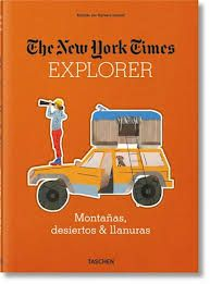 EXPLORER. MONTAÑAS, DESIERTOS & LLANURAS -THE NEW YORK TIMES