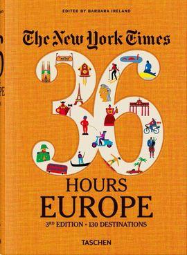 36 HOURS EUROPE - 130 DESTINATIONS