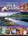 USA & CANADA, DREAM ROUTES OF
