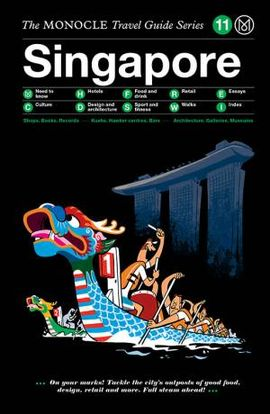 SINGAPORE, THE MONOCLE TRAVEL GUIDE