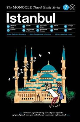 ISTANBUL, THE MONOCLE TRAVEL GUIDE