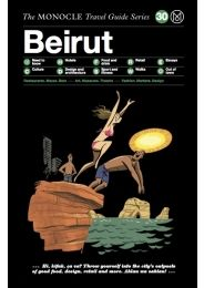 BEIRUT, THE MONOCLE TRAVEL GUIDE