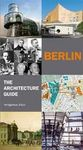 BERLIN. THE ARCHITECTURE GUIDE