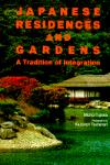 JAPANESE RESIDENCES AND GARDENS